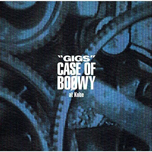 BOOWY / 'GIGS' CASE OF BOφWY at Kobeの商品画像