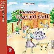 Besondere Tage mit Gott 2: Acht Geschichten aus dem Kinderalltag | Katja Habicht