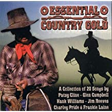 Essential Country Gold (20 Best Country Songs)