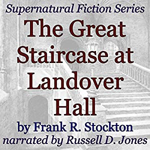 The Great Staircase at Landover Hall Audiobook