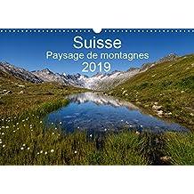 Suisse - Paysage de montagnes 2019 2019: Un voyage a travers toutes les saisons en Suisse