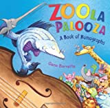 Zoola Palooza: A Book of Homographs