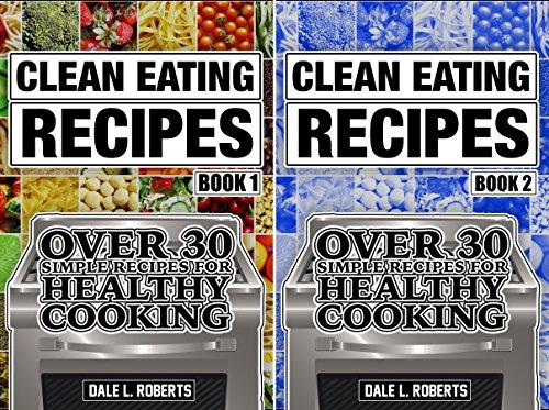 Clean Food Diet Cookbook (2 Book Series)
