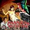 The Phantom Detective, Volume 1