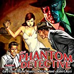 The Phantom Detective, Volume 1 | Gary Lovisi,Gene Moyers,Whit Howland,Robert Ricci