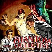 The Phantom Detective, Volume 1 | Gary Lovisi, Gene Moyers, Whit Howland, Robert Ricci