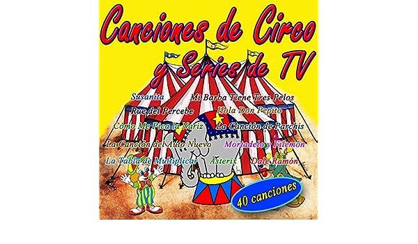 Canciones Infantiles de Circo y Series de Tv by Canciones Infantiles on Amazon Music - Amazon.com