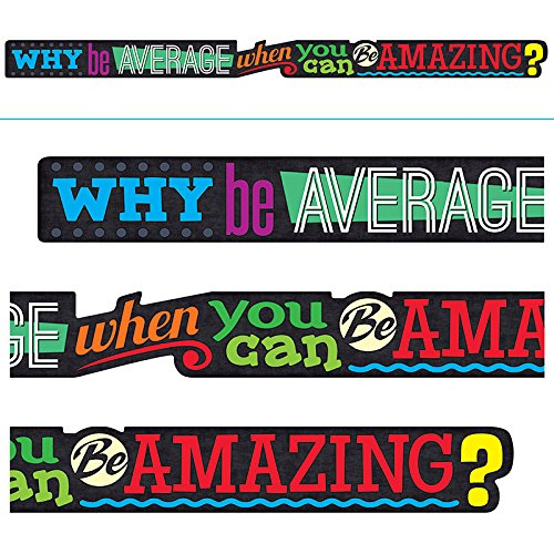 Trend Enterprises T-A25209BN 3 Each Why Be Average When You Can Be Amazing Banner