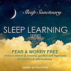 Fear & Worry Free, Reduce Stress & Anxiety