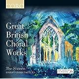 Great British Choral Works