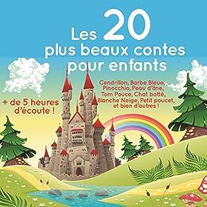 Les 20 plus beaux contes pour enfants Hörbuch