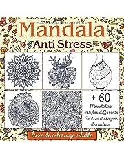 Livre de Coloriage Adulte Mandala Anti stress: Cahier de coloriage 60 Mandalas Animaux, Mystère, Fleurs, Tatouage, Paysage a colorier avec des feutres ou des crayons de couleur pour la Relaxation !