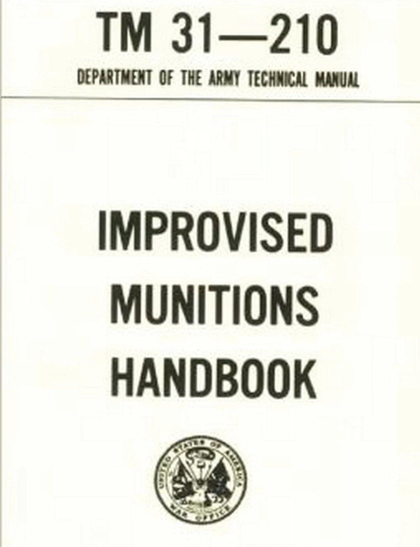 U.S. Army Improvised Munitions Handbook: Department of the Army:  9788087830765: Amazon.com: Books