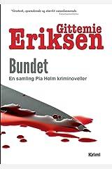 Bundet: En samling Pia Holm kriminoveller (Danish Edition) Paperback