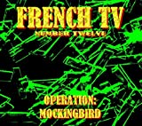 Operation: Mockingbird