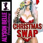 Christmas Swap: A Sweet Gender Swap Romance | Alyson Belle