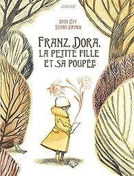 Franz, Dora, la petite fille et la poupée par Didier Lévy