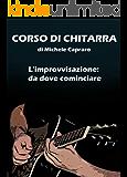CORSO DI CHITARRA: L'improvvisazione: da dove cominciare