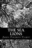 The Sea Lions, James Fenimore Cooper, 1491276045