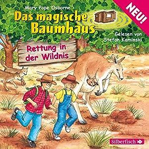 Rettung in der Wildnis (Das magische Baumhaus 18) Hörbuch