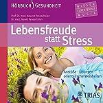 Lebensfreude statt Stress | Nossrat Peseschkian,Nawid Peseschkian