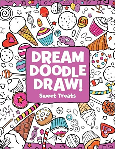 Book Sweet Treats (Dream Doodle Draw!) by Hannah Eliot (2014-05-06)