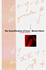 The Scientification of Love: Revised Edition Paperback
