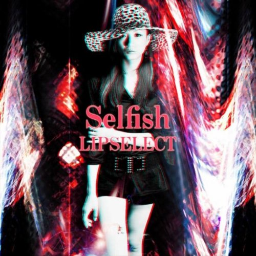 Selfish By Lipselect On Amazon Music