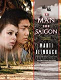 img - for The Man from Saigon: A Novel book / textbook / text book