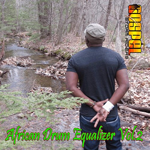 House Equalizer Music (African Drum Equalizer, Vol. 2)