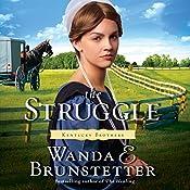 The Struggle | Wanda E. Brunstetter
