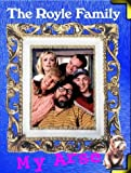 img - for The Royle Family My Arse:The Best Bits by Caroline Aherne (2001-10-01) book / textbook / text book
