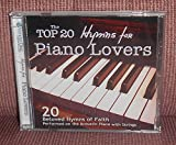 The Top 20 Hymns of Praise for Piano Lovers: 20 Beloved Hymns of Praise