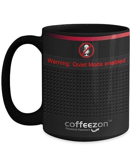Amazon.com: Funny Quiet Mode Enabled - Smart Speaker 15oz Morning ...