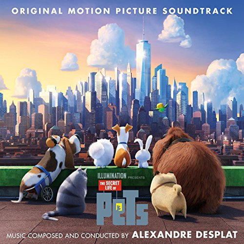 Alexandre Desplat – The Secret Life Of Pets (2016) [FLAC]