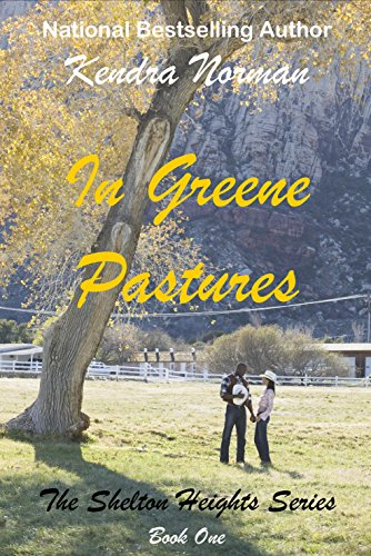 In Greene Pastures (The Shelton Heights Series Book 1)