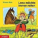 Lena möchte immer reiten Hörbuch von Kirsten Boie Gesprochen von: Kirsten Boie