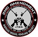 gun bumper stickers - 2nd Amendment - America's Original Homeland Security Round Bumper Sticker Decal (5 Inch)