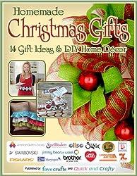 Homemade Christmas Gifts: 14 Gift Ideas & DIY Home Decor (English Edition)