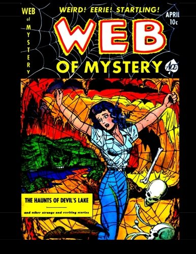Web Of Mystery #8: Classic Comics from the 1952 pdf epub