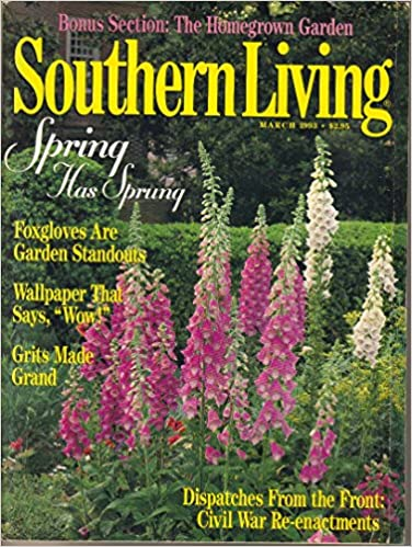 Southern Living March 1993 Volume 28 Issue 3 Spring Has Sprung John Alex Jr Editor Floyd Amazon Books