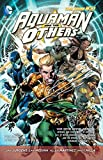 Aquaman and the Others Vol. 1: Legacy of Gold (The New 52)