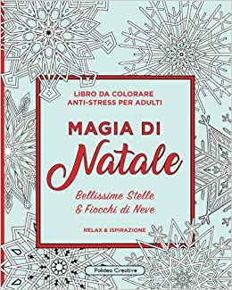 Magia Di Natale Libro Da Colorare Anti Stress Per Adulti