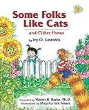 Some Folks Like Cats, Ivy O. Eastwick, 1563974509