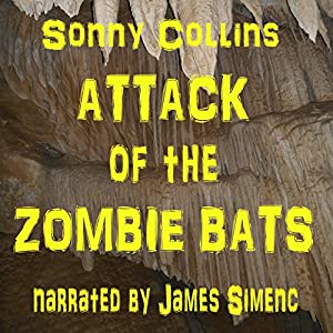 Attack of the Zombie Bats Audiobook