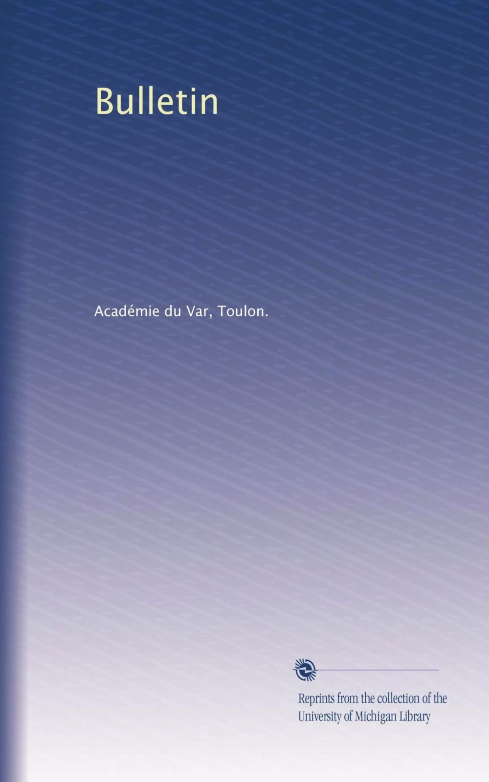 Bulletin (Volume 43) (French Edition) pdf