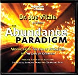 The Abundance Paradigm | Moving from the Law of Attraction to the Law of Creation