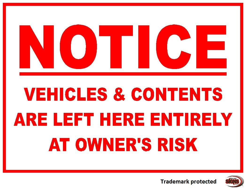 NOTICE - Vehicles and Contents Car Park Disclaimer. Mulitlpe options and sizes available (3mm Aluminium Dibond, 297x210mm) Shire Oak Signs and Graphics