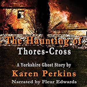 The Haunting of Thores-Cross Audiobook