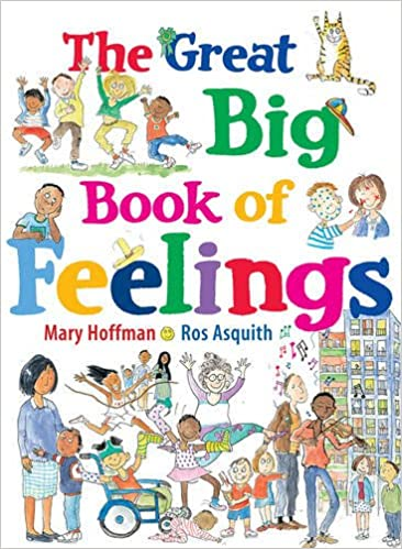 The Great Big Book of Feelings: Mary Hoffman, Ros Asquith ...